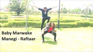 Baby Marwake Manegi I Raftaaar I Dance Challenge I  Rachit Baranwal I Ft. Priyanka Chaudhury