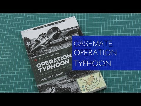 Casemate Publishing Operation Typhoon Review