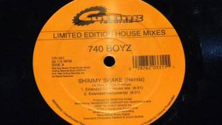 Shimmy shake (extended club mix) - 740 Boyz