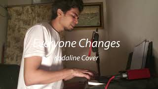 Everyone Changes - Kodaline Piano Cover