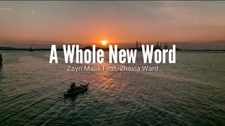 "ZAYN,Zhavia Ward - (Lyrics) A Whole New Word (From ""Aladdin"")"