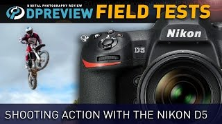 DPReview: Nikon D5 Field Test - Shooting Action