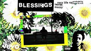 Video Rexx Life Raj, Lecrae, Mozzy - Blessings (Audio) download MP3, 3GP, MP4, WEBM, AVI, FLV Juni 2018