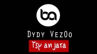 Dydy VezOo  Tsy anjara (Audio)