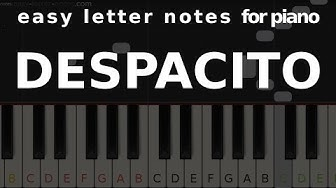 DESPACITO - easy letter notes for piano -  sheets, scores, note☻