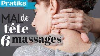6 massages pour soulager un mal de tête