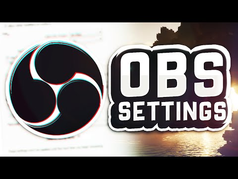 Best OBS Settings for YOUR computer