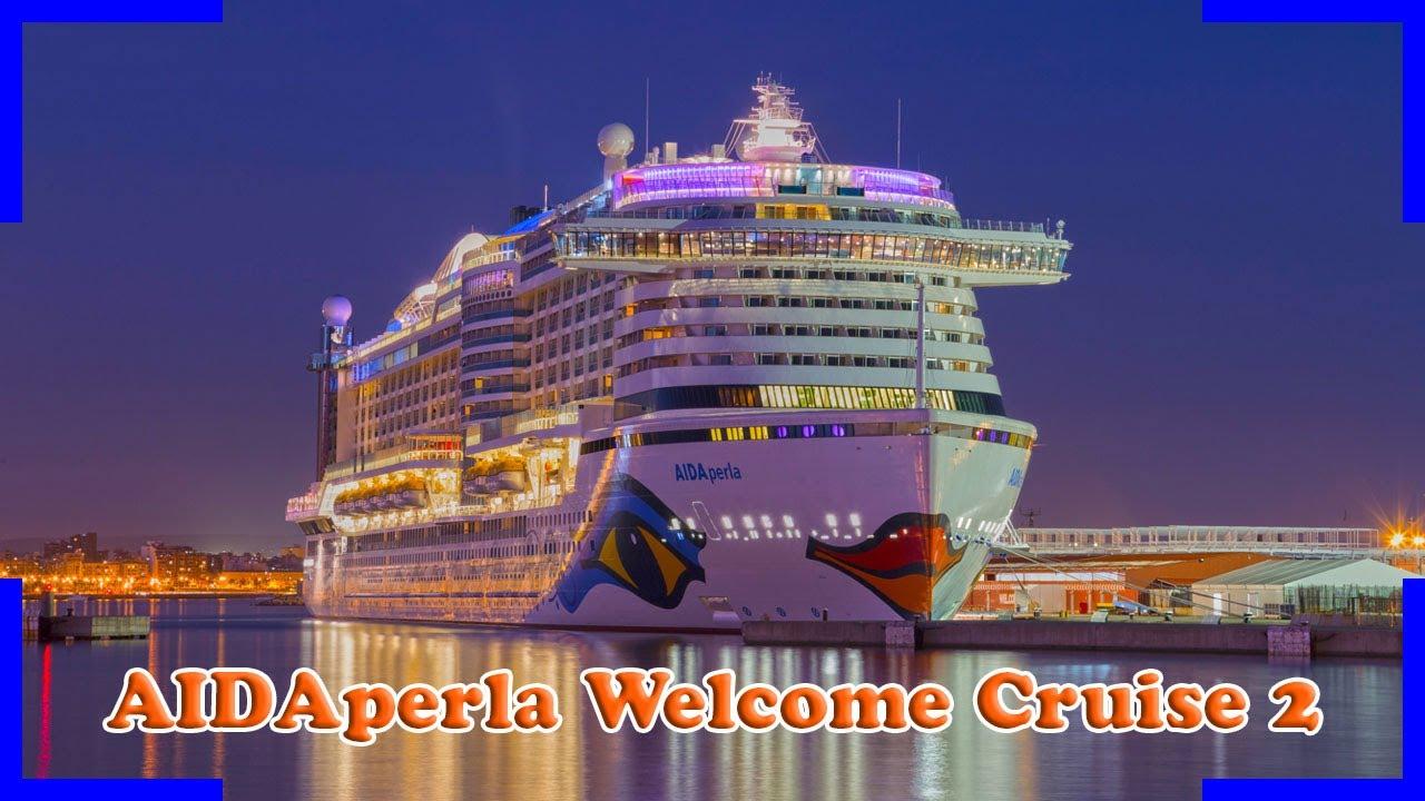 Aidaperla Kreuzfahrt Welcome Cruise 2 Impressionen Treffen Mit Aidaaura Aidabella