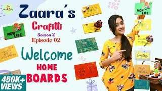 Wow Life Presents Zaara's Crafitti | Season 2 | Welcome Home Boards | Episode 2 #wowlifezaara