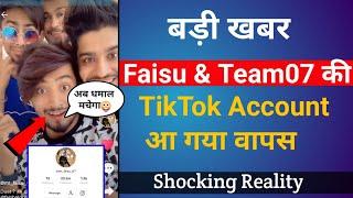 Tik Tok Star Faisu 07 And Hasnain khan, Saddu07 Tik Tok Account Is Back | Breaking News Of Team07