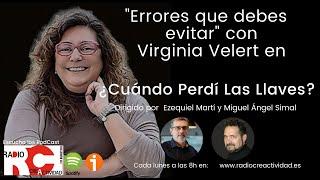 Errores que debes evitar con Virginia Velert en Radiocreactividad con Ezequiel Martí