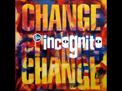 Incognito - Change