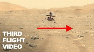 Ingenuity Mars Helicopter Third Flight Video - Flying Faster & Farther Horizontally