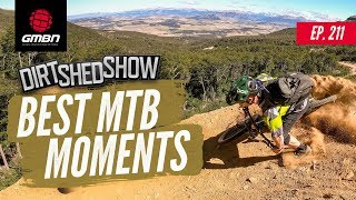 The Greatest Moments In Mountain Biking | Dirt Shed Show Ep.211