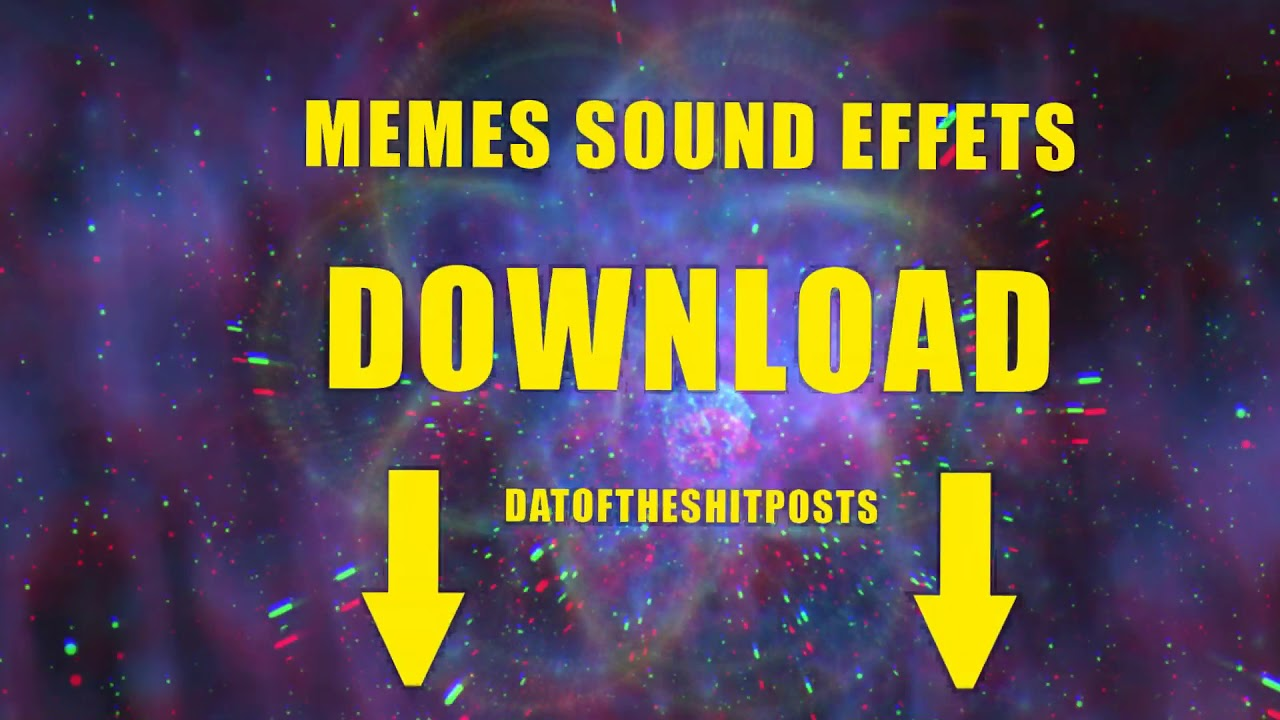 MEMES SOUND EFFECTS DOWNLOAD - YouTube