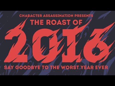Roast of 2016 (FULL SHOW)