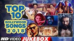 "Top 10 Bollywood Songs 2018  (Video Jukebox ) | ""New Hindi Songs 2018"" | T-Series Latest Songs"