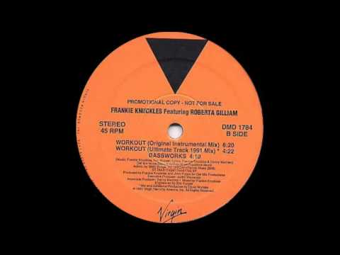 Frankie Knuckles ft Roberta Gilliam - Workout (Virgin Records 1991)