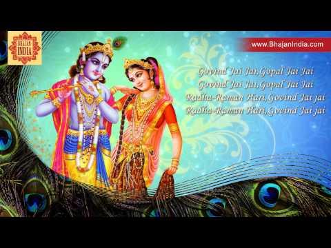 Krishna Bhajan - Govind Jai Jai Gopal Jai Jai Radha Raman Hari Govind Jai JaiBy Anup Jalota