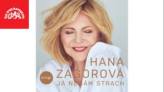 Hana Zagorová - Já nemám strach (oficiální audio)