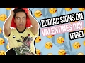 Zodiac Signs on Valentine's Day | FIRE ♈ ♌ ♐