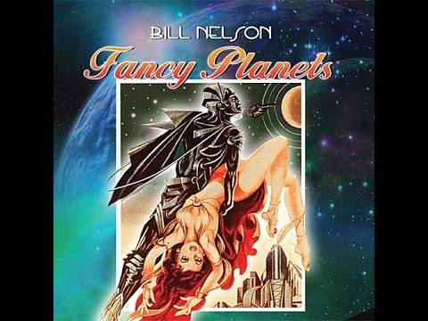 BILL NELSON-FANCY PLANETS £5