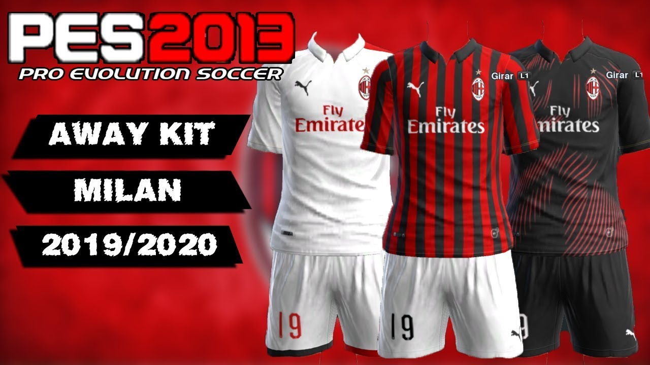 new product 7a456 9b2cb PES 2013 ● New GDB Full Kits A.C Milan 2019/2020