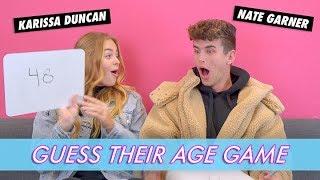 Nate Garner vs. Karissa Duncan - Guess Their Age Game