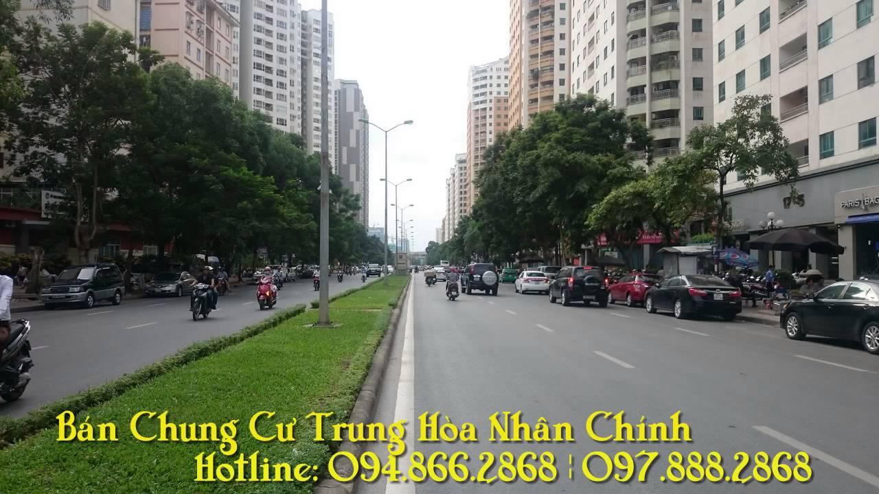 Hotline: 094.866.2868 Chuyên Bán Chung Cư Trung Hòa Nhân Chính, Hoàng Đạo Thúy, Cầu Giấy