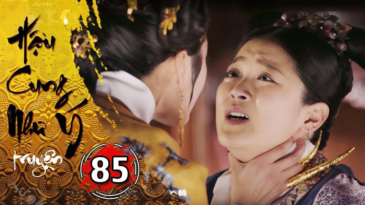 Hậu Cung Như Ý Truyện – Tập 85 [FULL HD] | Phim Cổ Trang Trung Quốc Hay Nhất 2018