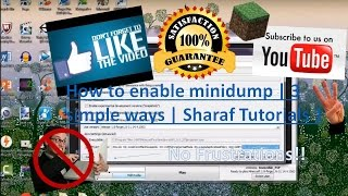 How to enable minidump | 3 simple ways | Sharaf Tutorials 1(, 2015-11-28T22:13:44.000Z)