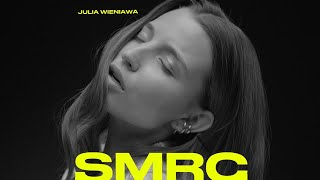 Julia Wieniawa - SMRC (Official Video)
