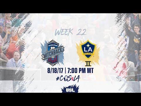 USL LIVE - Colorado Springs Switchbacks FC vs LA Galaxy II 8/18/17