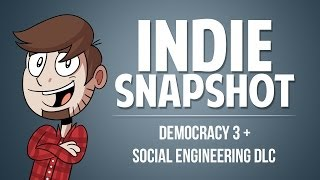 Indie Snapshot - Democracy 3 + Social Engineering DLC