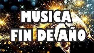 Música Para Fiestas De Fin De Año 2018 - 2019 Canciones Que No Pueden Faltar
