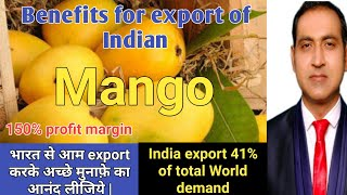 Benefits of mango Export/ how to export mangoes from india