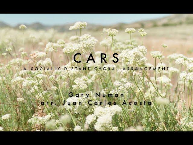 Cars (A Socially Distant Choral Arrangement)