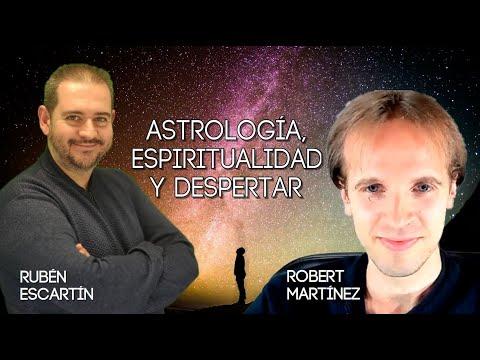 Astrología, Espiritualidad y Despertar con Robert Martínez
