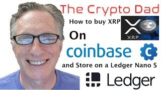 How to Buy XRP on Coinbase and Store in a Ledger Nano S