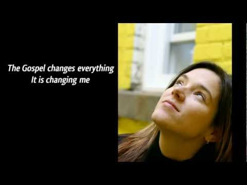 Meredith Andrews  The Gospel Changes Everything