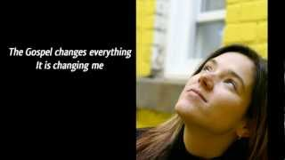 Watch Meredith Andrews The Gospel Changes Everything video
