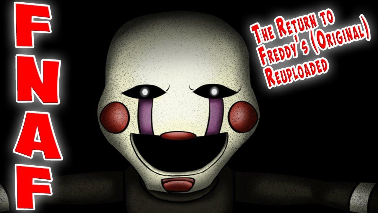 ФНАФ НАГЛАЯ МАРИОНЕТКА ► The Return to Freddy's (Original) Reuploaded FNAF ► ФНАФ