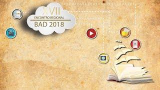 XVII Encontro Regional BAD 2018