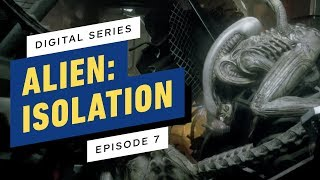 Alien: Isolation Digital Series - Episode 7
