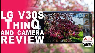 LG V30S ThinQ and Camera Review - We