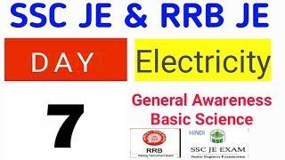 Day 7 ~ Electricity || RRB JE & SSC JE 2019 Preparation || Basic Science -  Hindi | Awareness