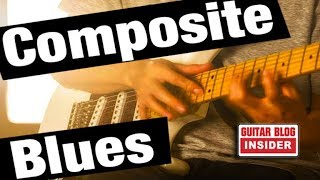 the composite blues scale - killer sound from wrong notes!