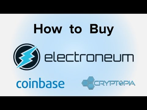 How to buy Electroneum using Coinbase and Cryptopia (For beginners)