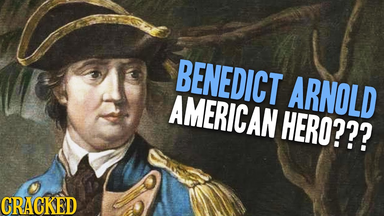 why is benedict arnold considered an The real benedict arnold  this is a great overview of the man who is commonly considered to be the most  and how he felt betrayed by his country and why.