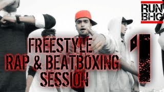 RUN BHG: freestyle rap and beatbox session 1